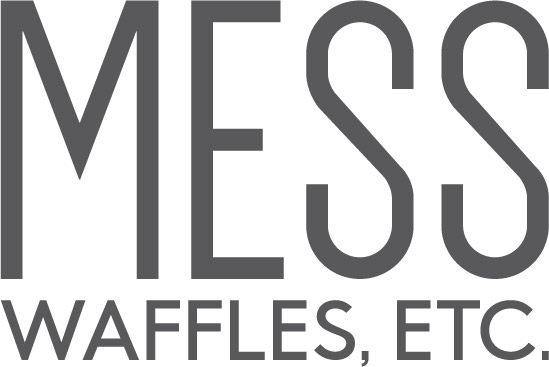MESS Waffles, Etc.Casual Dining